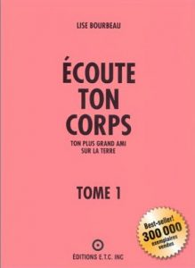 Écoute ton corps Tome 1